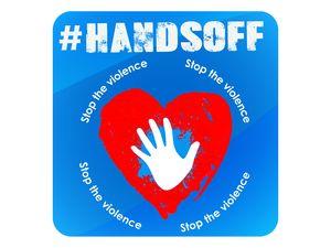 #HandsOff! Say no to Violence