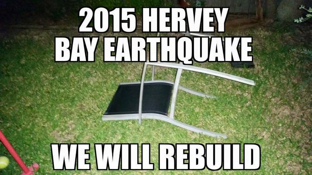 This meme is doing the rounds of Facebook following the earthquake near Eidsvold about 2am on Monday.