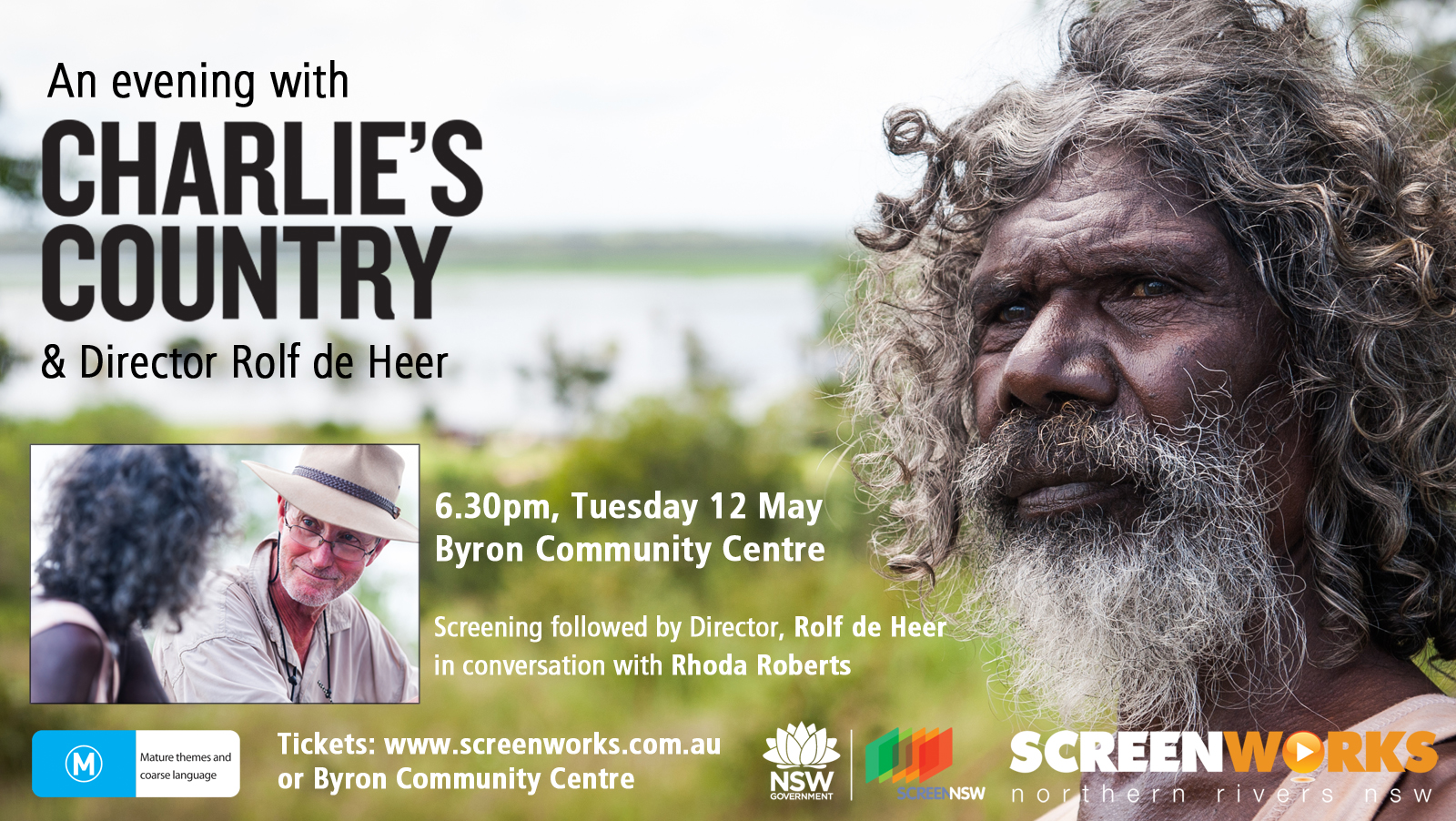Screening of Charlie's Country, followed by Director Rolf De Heer in conversation with Rhoda Roberts and audience Q & A.