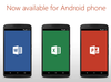 OWNERS of Android phones can now install Microsoft Office apps on their devices.