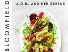 A Girl and her Greens, by April Bloomfield. Publisher: Allen and Unwin. RRP: Hardcover $49.99.