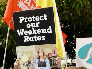 YOUR SAY: Why should our penalty rates be taken from us?