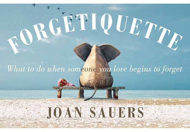 Forgetiquette by Joan Sauers. Publisher: Penguin Random House. RRP hardback $19.99. Also available as e-book.