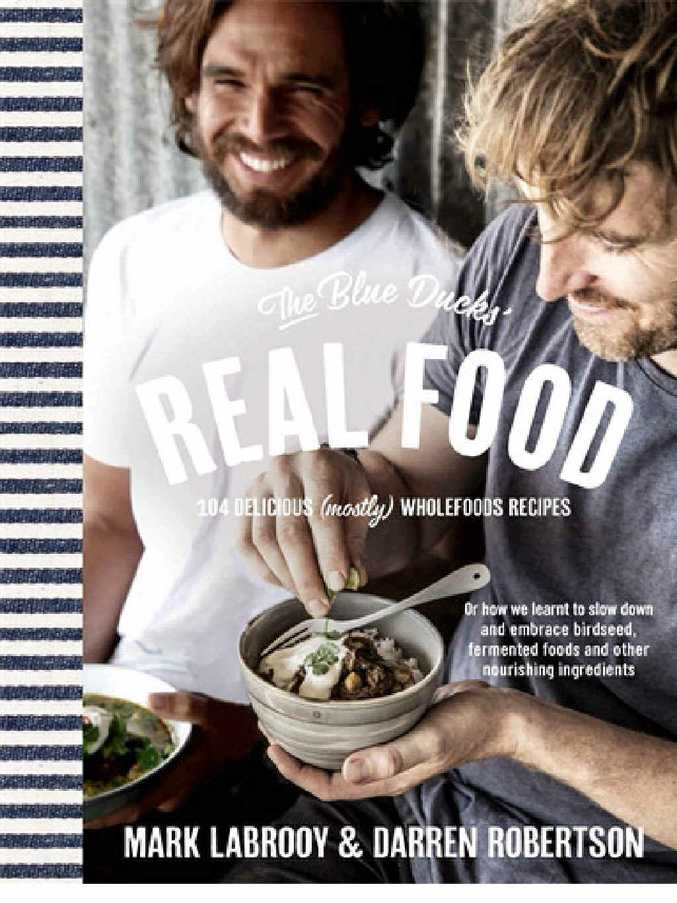 The Blue Ducks' Real Food. Publisher: Pan Macmillan. RRP paperback $39.99