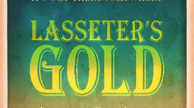 Lasseter's Gold by Warren Brown is published by Hachette, rrp $35.