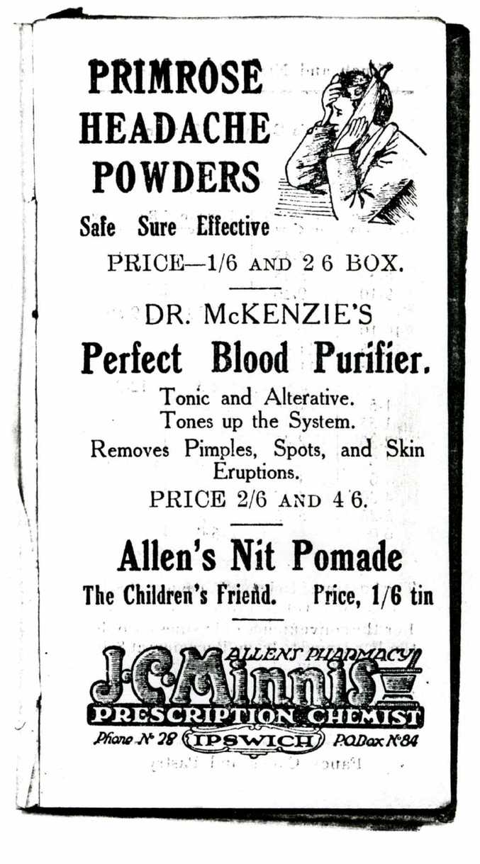 THE CURE: The pharmacy of J C Minnis in Ipswich was held in high esteem by the public. This is its advertisement from 1924.