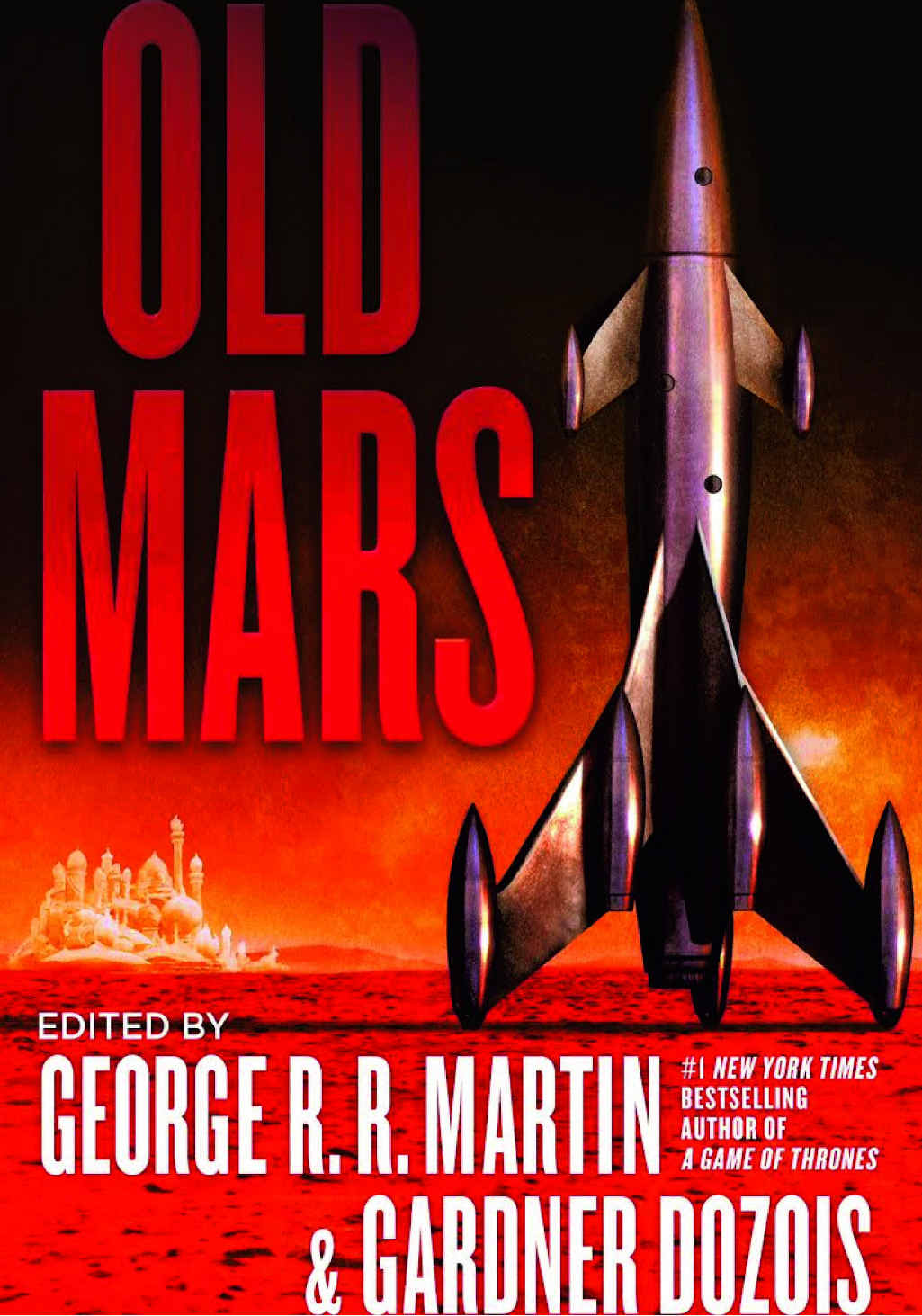Old Mars, edited by George R. R. Martin and Gardner Dozois. Publisher: Titan Publishing Group/NewSouth Books. RRP: Paperback $18.99.