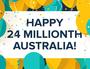 Australia hits 24m people, 17 years ahead of schedule!