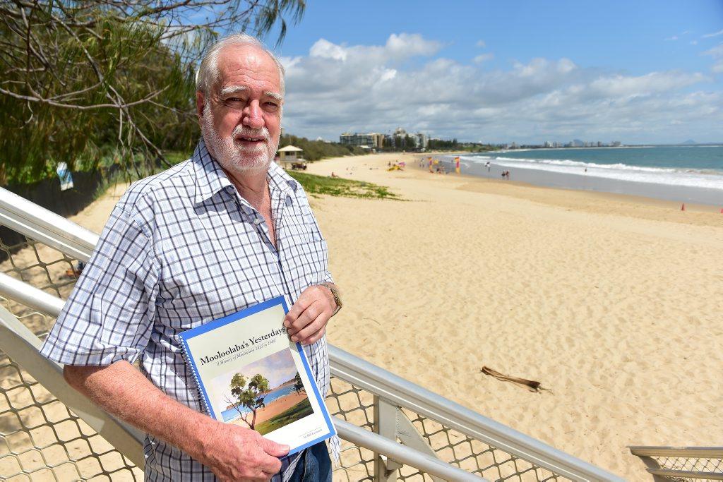 Bill Lavarack has written a book on the history of Mooloolaba. Photo: Che Chapman / Sunshine Coast Daily