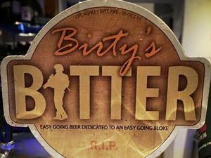 In memory: Birty's Bitter on tap today
