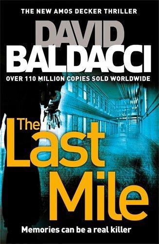David Baldacci's new thriller The Last Mile.