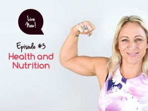 Live Now: Health and Nutrition