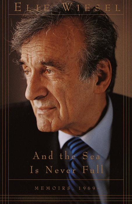 The cover of one of Elie Wiesel's numerous memoirs. The author told the New York Times he had written more than 60 books. The official published count varies.