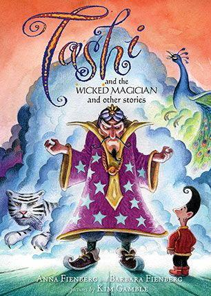 Tashi and the Wicked Magician (Anna Fienberg and Barbara Fienberg, illustrated by Kim Gamble and Geoff Kelly).