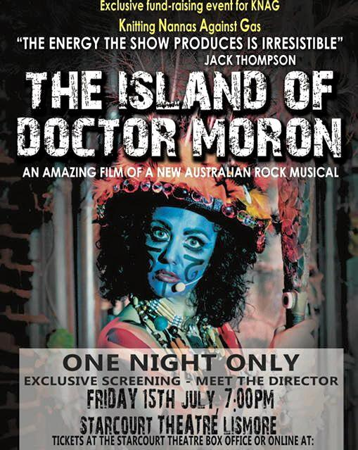 A screening of The Island of Doctor Moron will be held as a fundraiser for the Knitting Nannas Against Gas.