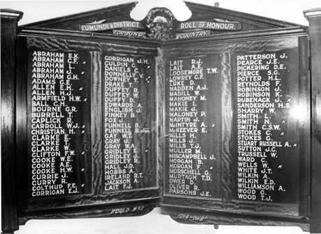 Eumundi and District Roll of Honour World War 1, Eumundi Memorial School of Arts. The original Honour Board was unveiled in the Eumundi School of Arts, Memorial Drive, on 13 July 1917 by J. Forsyth.