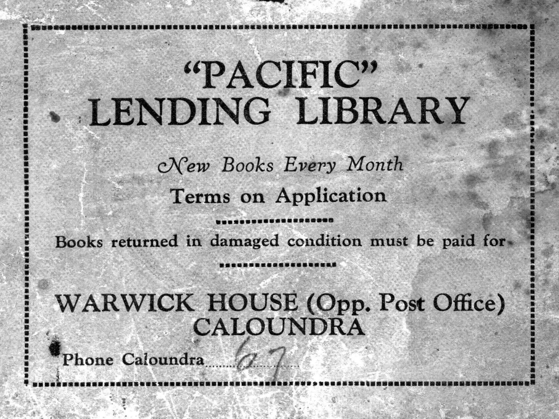 Book label from the privately owned Pacific Lending Library in Bulcock Street, Caloundra, ca 1940.