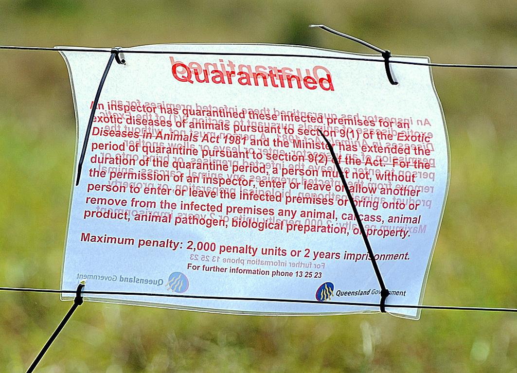 A quarantine notice on a property suspected of having a Hendra outbreak.