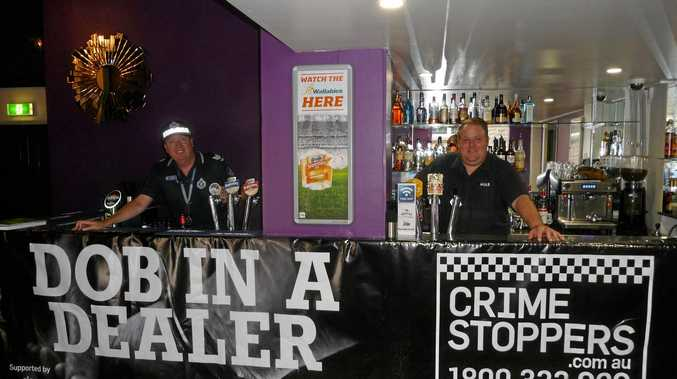 DIBBER DOBBERS: The Capricornia Police have rolled out a banner encourage patrons to 'Dob in a Dealer'.
