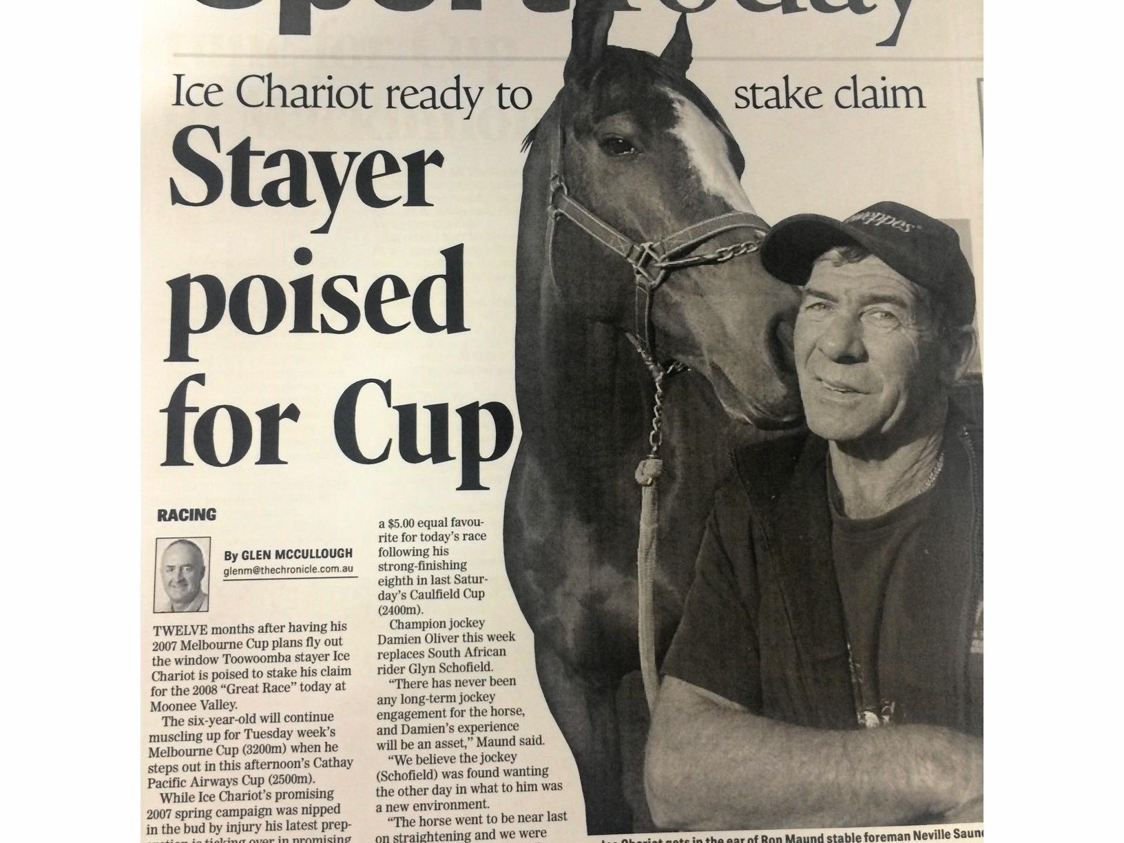 EXCITING TIMES: How The Chronicle reported trainer Ron Maund and Ice Chariot aiming for the Melbourne Cup back in 2008.