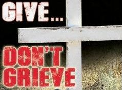 Give don't grieve DINKUS
