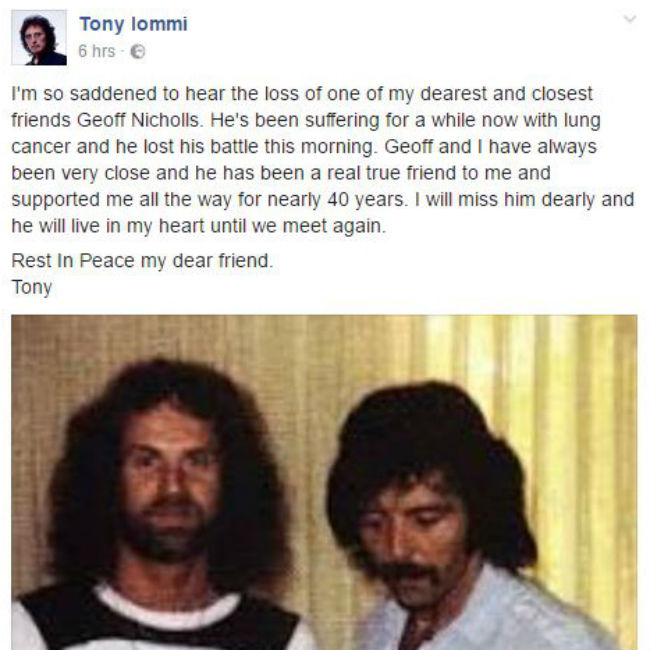The Facebook post Tony Iommi wrote in tribute to his former bandmate Geoff Nicholls, who died on January 28 of lung cancer.