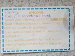 The note sent home in the lunchbox of a child at a Lonsdale school about a 'sometimes food'. Source: Supplied.