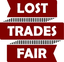 Lost Trades Fair 2017:  Sat 7 & Sun 8 Oct 2017 - supporting rare, forgotten and traditional trades and crafts and those that practise them.