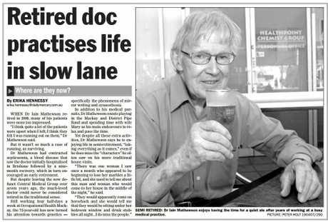 Dr Iain Mathewson hung up his stethoscope.