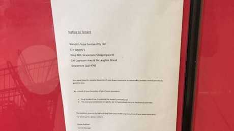 TOUGH: A note left on the kiosk of Wendy's at Gracemere Shoppingworld reveals a rental dispute.