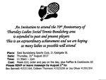Celebrating the 70th Anniversary of Thursday Ladies Social Tennis in Bundaberg and the surrounding areas (Invitation attached) on August 31, 2017