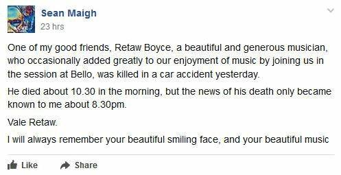 TRIBUTES are flowing for talented musician Retaw Boyce who has been idenitifed as the victim of a fatal crash in Thora over the weekend.