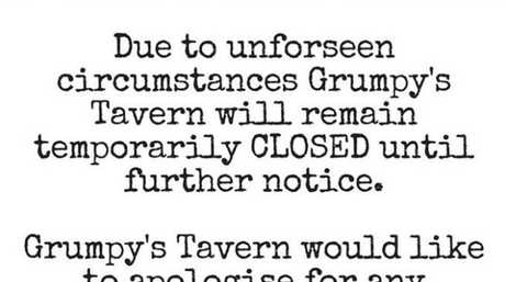 NOT MOOVING: The temporary closure was announded on Grumpy's social media.