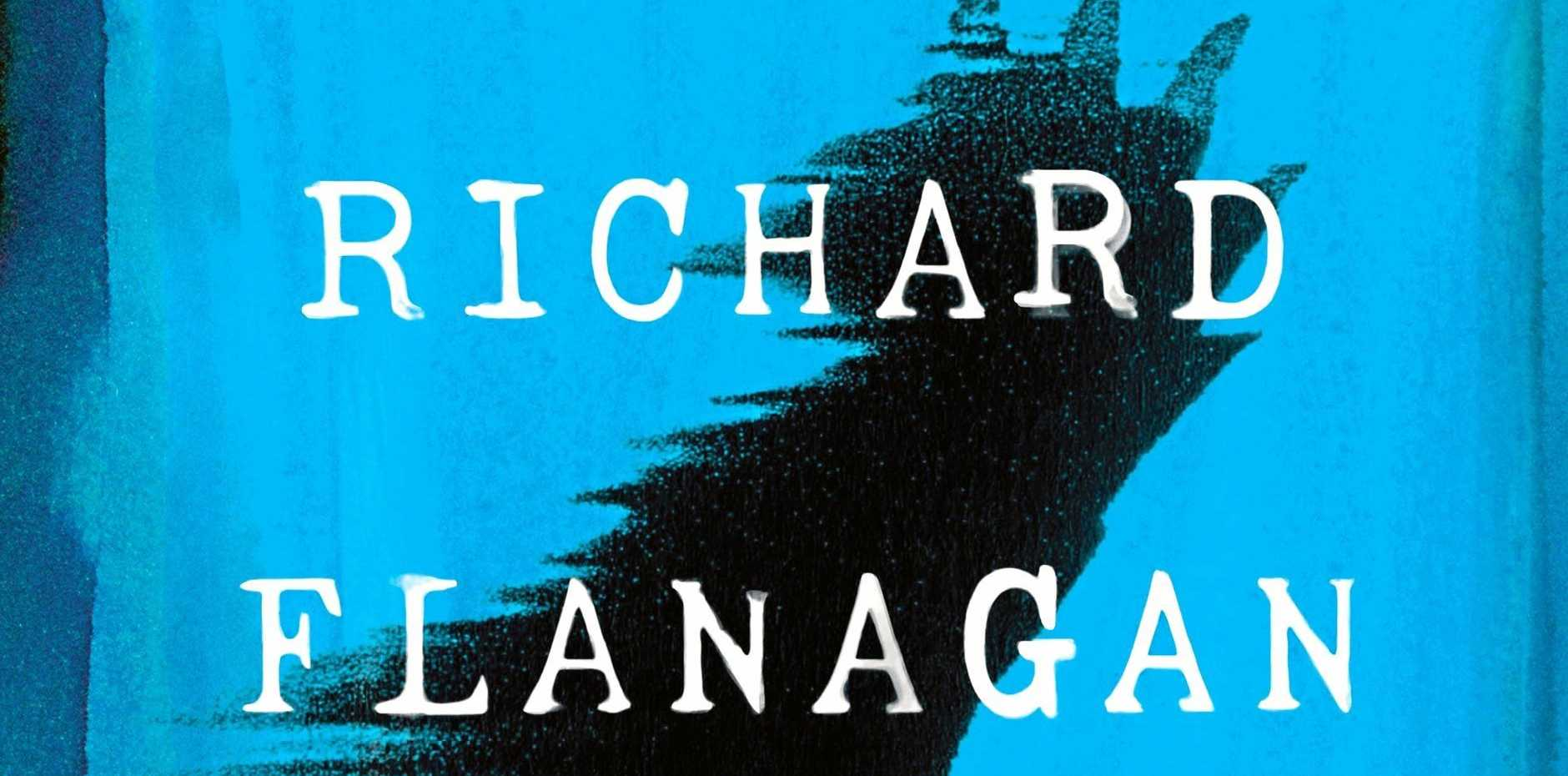 BOOKS: Richard Flanagan's newest book, First Person, is available in September.