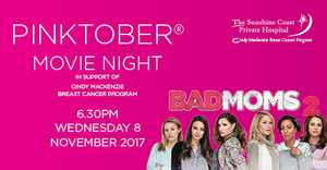 You are invited to a PINKTOBER® MOVIE NIGHT in support of the Cindy Mackenzie Breast Cancer Program.