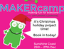 MAKERcamp is a fun and exciting day camp for  kids, focused on making, getting kids active and being creative in a safe and inclusive environment.