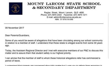 A letter was sent out to parents and guardians of Mt Larcom State School students, informing them the teacher was put on leave.