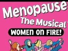 WOMEN ON FIRE: Menopause The Musical is on December 16 at the Jetty Theatre, Coffs Harbour. Come see what millions of women worldwide have been laughing about.