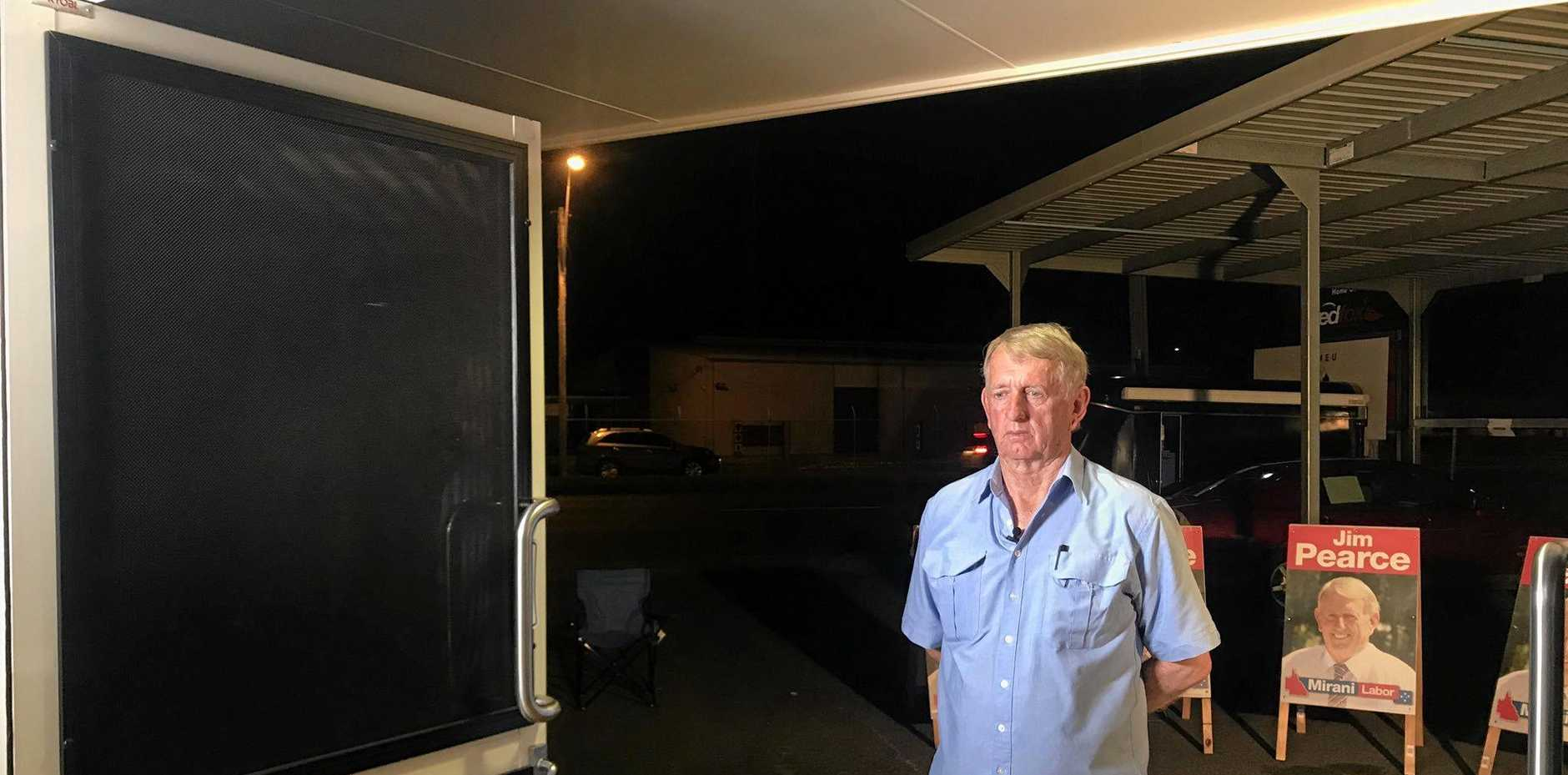 ALP member for Mirani Jim Pearce said chances are he will lose to One Nation.