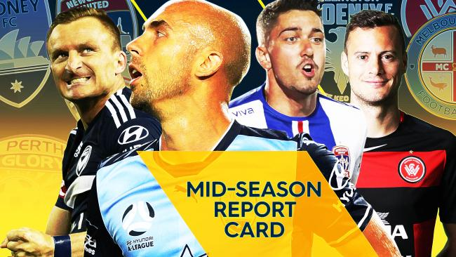 Every club rated in the A-League mid-season report card