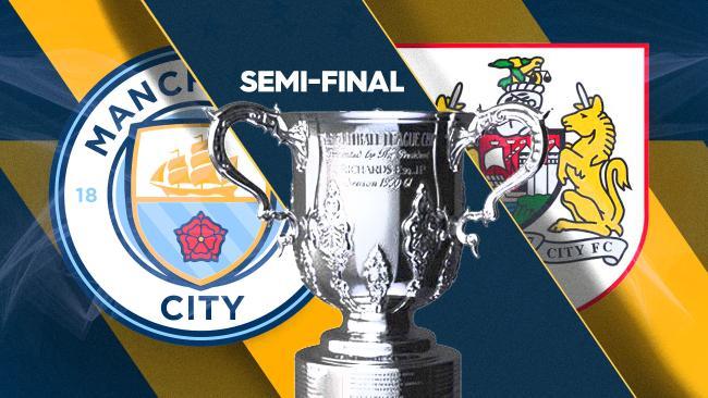 League Cup SF: City v Bristol