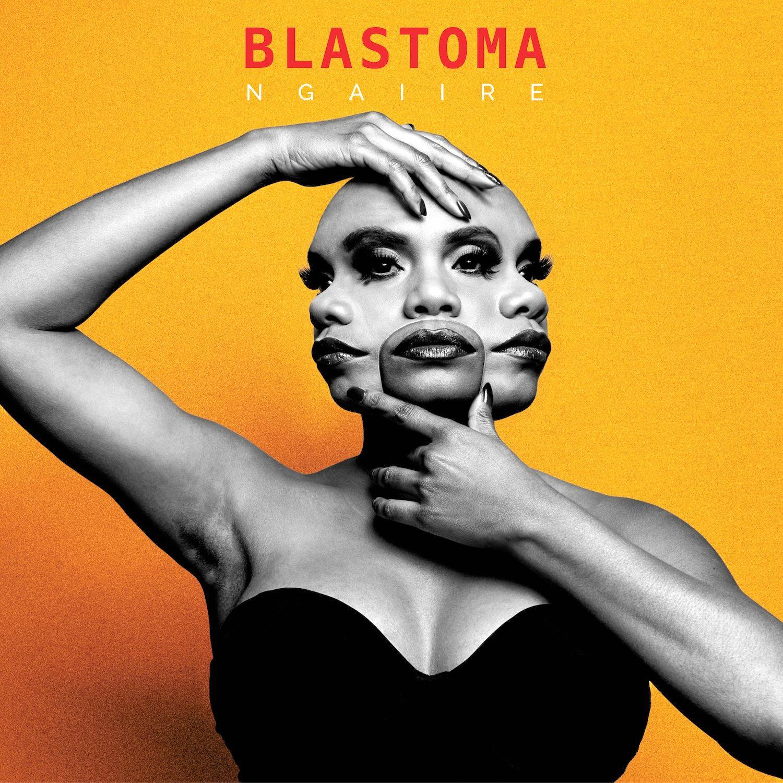 Artwork for Blastoma (2016), the first album by former Lismore resident Ngaiire.