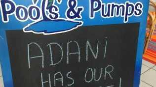 Signs supporting Adani on display at Bowen Pools and Pumps. January 20, 2018.