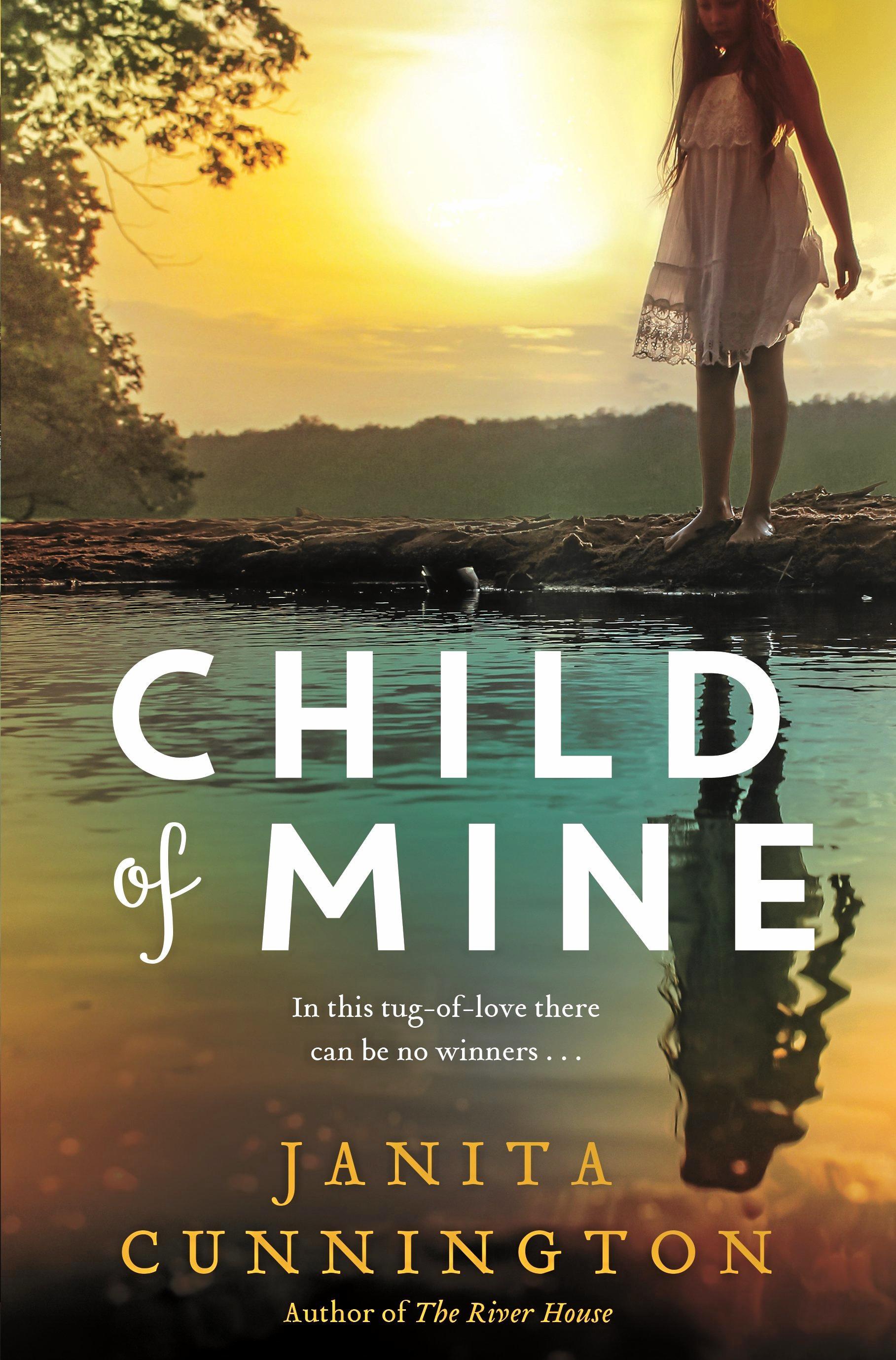 Child of Mine by Janita Cunnington.
