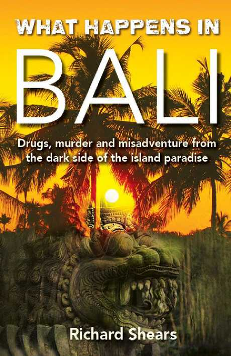 What happens in Bali details the murder plus other notorious stories from the Indonesian island.