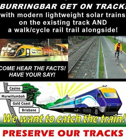 A misleading poster about the likelihood of modern trains returning any time soon to the Casino to Murwillumbah rail line.