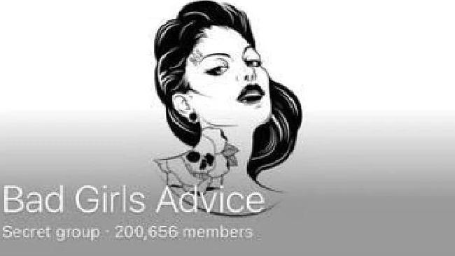 Bad Girls Advice has more than 200,000 members.