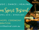 Renowned for bringing world-class performers and presenters to the Shire, Byron Spirit Festival 2018 will be no exception, over three days from April 20 – 22