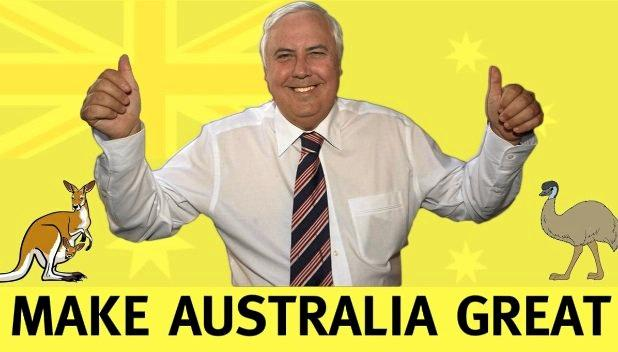 SIGNS featuring an image of Clive Palmer and the words 'Make Australia Great' were not political but a sign of the multi-millionaire's patriotism, according to a spokesman.
