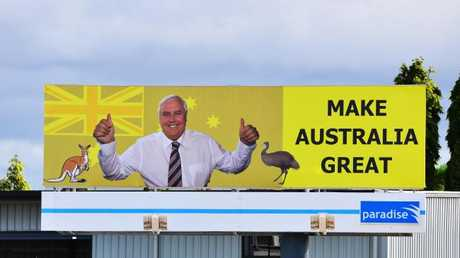 One of the many Clive Palmer billboards rolled out across the country.